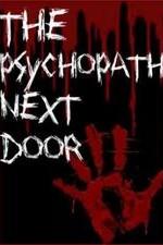The Psychopath Next Door