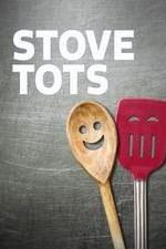 Stove Tots: Season 1