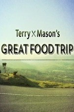 Terry & Mason's Great Food Trip: Season 1