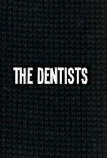 The Dentists