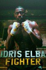 Idris Elba: Fighter: Season 1