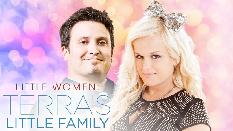 Little Women: Terra's Little Family: Season 1