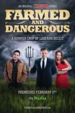 Farmed And Dangerous: Season 1