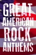 Great American Rock Anthems: Turn It Up To 11
