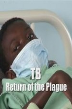 Tb: Return Of The Plague