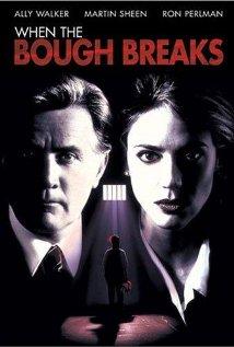 When The Bough Breaks (1994)