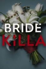 Bride Killa: Season 1