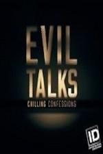Evil Talks: Chilling Confessions: Season 1