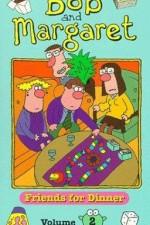 Bob And Margaret: Season 1