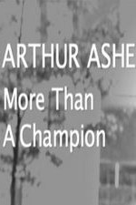 Arthur Ashe: More Than A Champion: Season 1