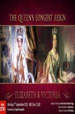 The Queen's Longest Reign: Elizabeth & Victoria
