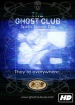 The Ghost Club: Spirits Never Die