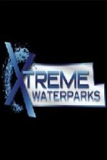 Extreme Waterparks: Season 3
