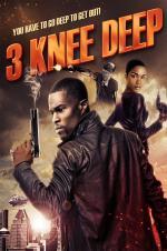 3 Knee Deep