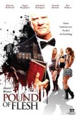 Pound Of Flesh (2010)