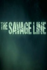 The Savage Line: Season 1