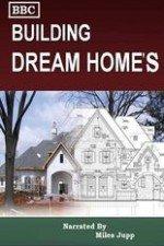 Building Dream Homes: Season 1