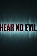 Hear No Evil: Season 1