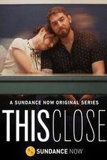 This Close: Season 1