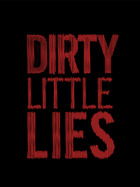 Dirty Little Lies: Season 1