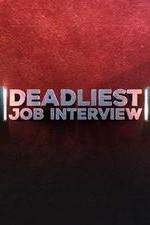 Deadliest Job Interview: Season 1