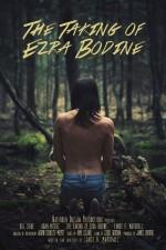The Taking Of Ezra Bodine