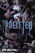 The Deleted: Season 1