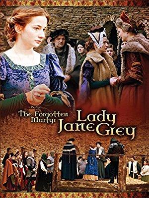 The Forgotten Martyr: Lady Jane Grey