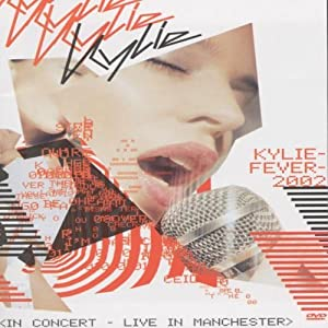 Kylie Minogue: Kylie Fever 2002 In Concert - Live In Manchester