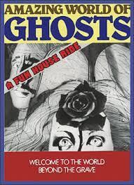 Amazing World Of Ghosts