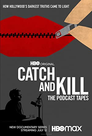 Catch And Kill: The Podcast Tapes: Season 1