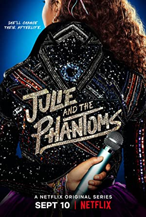 Julie And The Phantoms: Season 1