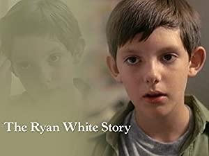 The Ryan White Story