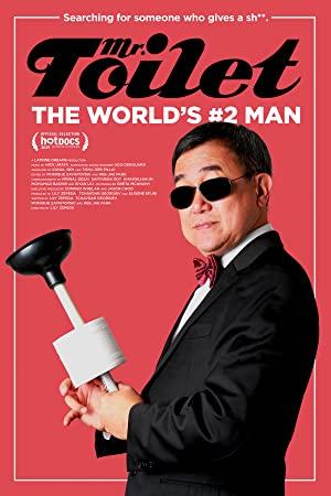 Mr. Toilet: The World's #2 Man