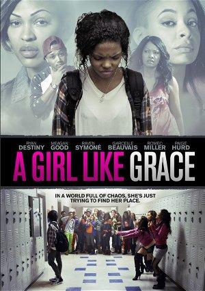 A Girl Like Grace (2015)