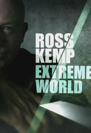 Ross Kemp: Extreme World: Season 5