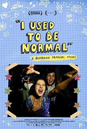 I Used To Be Normal: A Boyband Fangirl Story