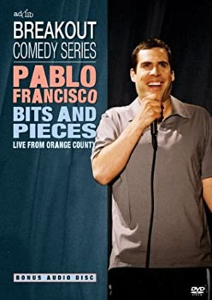 Pablo Francisco: Bits And Pieces - Live From Orange County