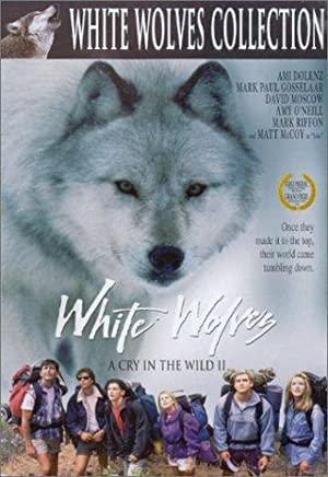 White Wolves: A Cry In The Wild Ii