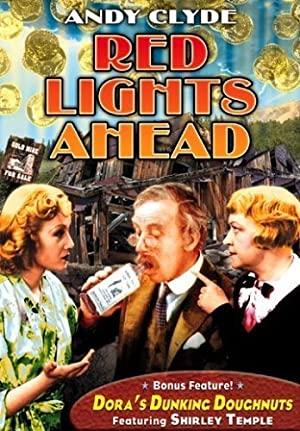 Red Lights Ahead