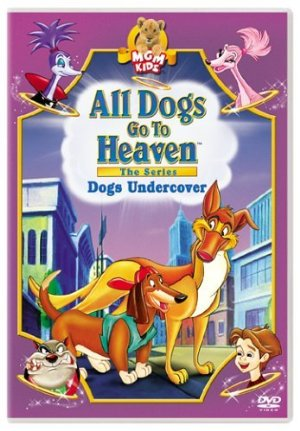 All Dogs Go To Heaven: The Series; Season 1