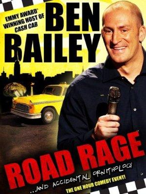 Ben Bailey: Road Rage