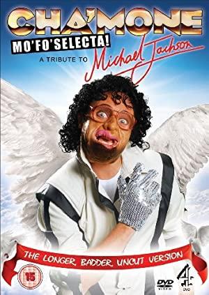 Cha'mone Mo'fo'selecta! A Tribute To Michael Jackson