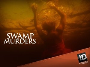 Swamp Murders: Season 4