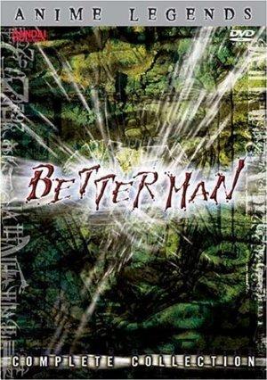 Betterman (sub)