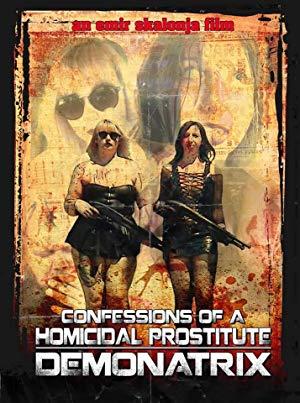 Confessions Of A Homicidal Prostitute: Demonatrix