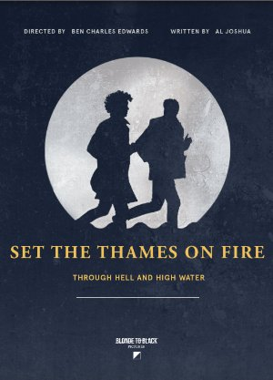 Set The Thames On Fire