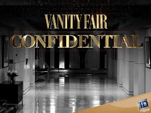 Vanity Fair Confidential: Season 3