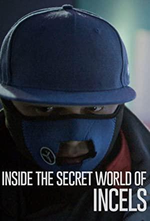 Inside The Secret World Of Incels