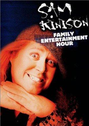 The Sam Kinison Family Entertainment Hour